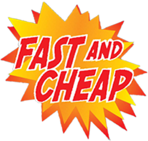 Fast and Cheap